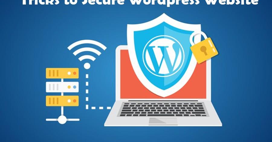 Уловки, чтобы защитить ваш сайт WordPress